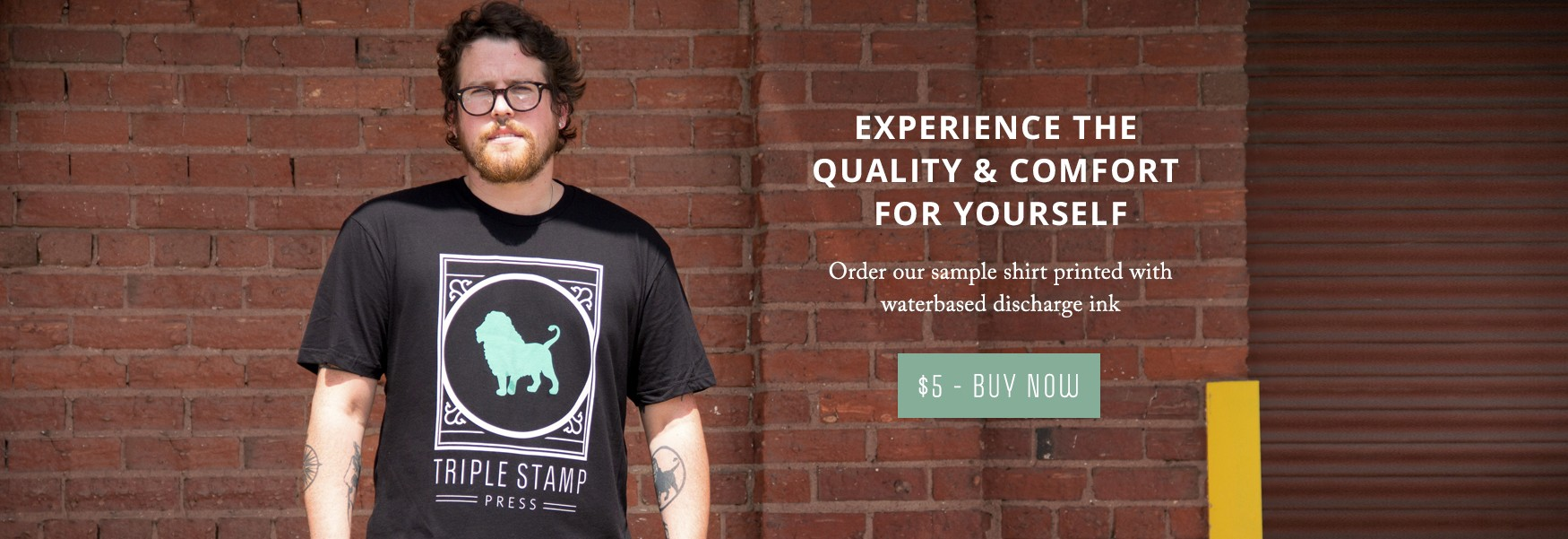 Experience the quality & comfort for yourself. Order our sample shirt printed with water based discharge ink.